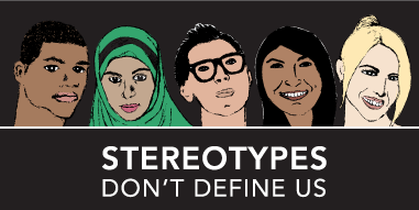 Stereotypes dont define us